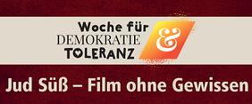Filmvorführung Jud Süß - Film ohne Gewissen
