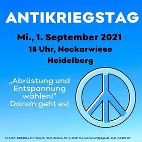 Ankündigung Antikriegstag Heidelberg am 1. September um 18 Uhr auf der Neckarwiese