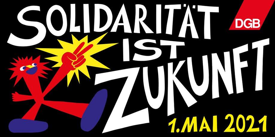 Motto zum 1. Mai - Solidarität ist Zukunft